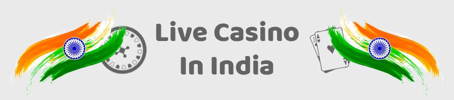 Live Casino in India